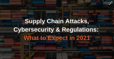 Supply Chain Attack & Cybersecurity in 2021