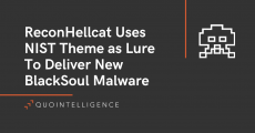 ReconHellcat uses NIST theme as lure to deliver new BlackSoul malware