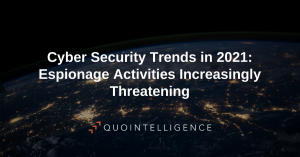 Blogpost on Cyber Espionage as Security Trend in 2021